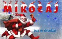 """Św. Mikołaj podąża do dzieci w świetlicy LKS ,,BUK"""" Rudy – jest już w drodze! Przybędzie w najbliższy piątek o godz. 18.00. Zapraszamy."""